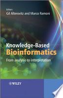 Knowledge-Based Bioinformatics