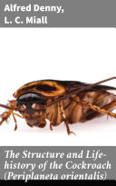 Pdf The Structure and Life-history of the Cockroach (Periplaneta orientalis) Telecharger