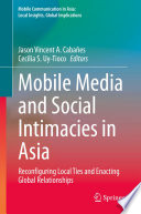 Mobile Media and Social Intimacies in Asia