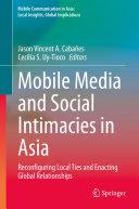Pdf Mobile Media and Social Intimacies in Asia