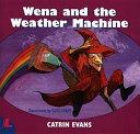 Wena and the Weather Machine