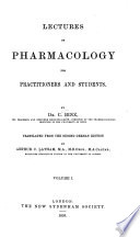Lectures on Pharmacology for Practitioners and Students