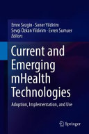 Current and Emerging mHealth Technologies