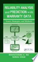 Reliability Analysis and Prediction with Warranty Data  : Issues, Strategies, and Methods