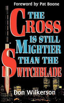 The Cross Is Still Mightier Than the Switchblade