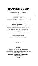 Mythologie grecque et romaine ou Introduction facile et méthodique à la lecture des poètes