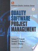 """""""Quality Software Project Management"""" by Robert T. Futrell, Donald F. Shafer, Linda Shafer"""