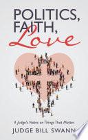 Politics  Faith  Love