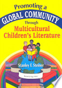Promoting A Global Community Through Multicultural Children S Literature Book