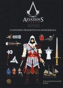Assassin's creed graphics. L'universo descritto in infografica