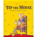 Tip the Mouse Doesn't Want to Eat