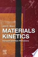 Materials Kinetics