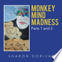 Monkey Mind Madness Book
