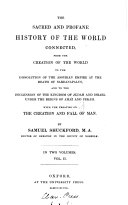 The sacred and profane history of the world connected  With the treatise on the creation and fall of man