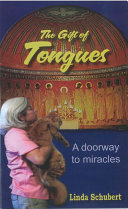 The Gift of Tongues a Doorway to Miracles