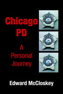 Chicago PD A Personal Journey