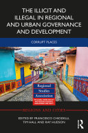 Pdf The Illicit and Illegal in Regional and Urban Governance and Development Telecharger