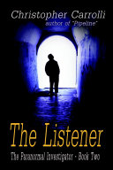 The Listener  The Paranormal Investigator s Series  Book 2