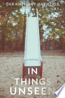 In Things Unseen Book