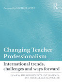 Changing Teacher Professionalism