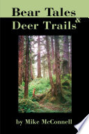Bear Tales and Deer Trails Book