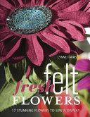 Fresh Felt Flowers