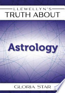 Llewellyn S Truth About Astrology