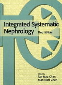 Integrated Systematic Nephrology  Third Edition