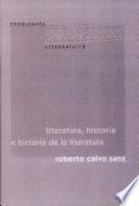 Literatura, historia e historia de la literatura