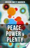 PEACE  POWER   PLENTY