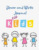 Draw and Write Journal for Kids