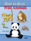 How to Draw Lion  Eagle Bears and Other Wild Animals