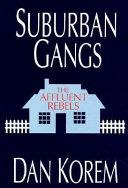 Suburban Gangs Book