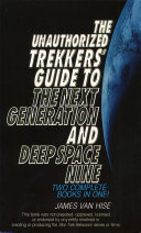 The Unauthorized Trekkers    Guide to the Next Generation and Deep Space Nine