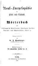 Real-Encyclopädie für Bibel und Talmud: Abt. II. Die talmudischen Artikel A-Z. 1883