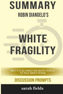 Summary And Discussions Of White Fragility [Pdf/ePub] eBook