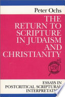 The Return To Scripture In Judaism And Christianity