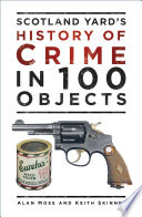 History of Crime in 100 Objects
