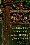 Charlotte Markham and the House of Darkling Pdf/ePub eBook