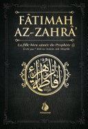 Fâtimah Az-Zahrâ - La fille bien-aimée du Prophète - 'Abd As-Sattar Ash-Shaykh - Al Bayyinah ebook
