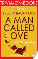 A Man Called Ove A Novel By Fredrik Backman Trivia On Books  Book