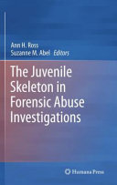 The Juvenile Skeleton in Forensic Abuse Investigations