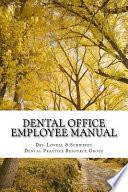 Dental Office Employee Manual