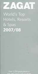 Zagat World s Top Hotels  Resorts and Spas