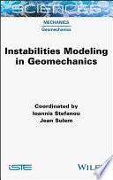 Instabilities Modeling in Geomechanics