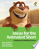 Ideas for the Animated Short with DVD Book