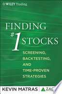 """""""Finding #1 Stocks: Screening, Backtesting and Time-Proven Strategies"""" by Kevin Matras"""