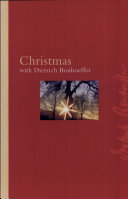 Christmas With Dietrich Bonhoeffer