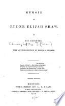 Memoir of Elder Elijah Shaw Book