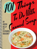 Pdf 101 Things To Do With Canned Soup